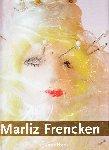 Frencken, Marliz; Photography: Thomas Mayer - Cruel Beauty