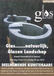 Postma-van Dijck, Hanneke (samenstelling e.a.) - Glas....... natuurlijk, Glazen Landschap (Catalogus tentoonstelling 14-06 t/m 29-06-2014 Kasteel Cannenburch-Vaassen)