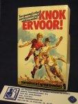 Beers, Ton van, /Ad van Emmenes - Knok er voor !  ; Een spannend verhaal over de wereld van het moderne voetbal.
