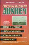 Tiemens, Willem H. - Facetten van de  Slag om Arnhem