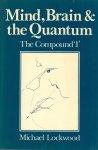 Lockwood, Michael (ds1371) - Mind, Brain & the Quantum - The Compound 'I'