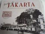 MERRILLEES, Scott - Groeten uit Jakarta. Ansichtkaarten van een hoofdstad 1900 - 1950