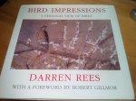 Rees, Darren / Robert Gillmor (voorwoord) - Bird Impressions - A personal view of Birds