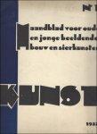 Andre Vyncke / Huib Hoste. - Kunst. Maandblad voor oude en jonge beeldende bouw en sierkunsten   Kunst / 1932  nummer 1