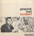 Nonymus, A. - Gesprek met Lucebert