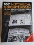 Furtado, Peter (redactie) - 1001 historische gebeurtenissen die onze wereld veranderd hebben. Nieuwe editie herzien en bijgewerkt.