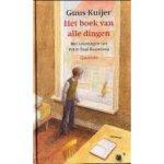 Kuijer, Guus met ill. van Peter-Paul Rauwerda - Het boek van alle dingen