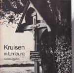 Zeguers, Camilia - Kruisen in limburg / druk 1