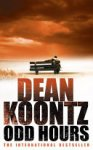 Dean Koontz - Odd Hours