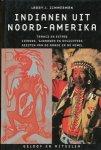 Zimmerman, Larry J. - Indianen uit Noord-Amerika. Geloof en rituelen. Trance en extase, zieners, sjamanen en oplichters, geesten van de aarde en de hemel