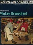 Dony, Mr. Frans. L. M. - MEESTERS DER SCHILDERKUNST - HET KOMPLETE WERK VAN PIETER BRUEGHEL
