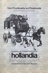 HAAK, B. & VRIES, D. de & DA COSTA, W.S. & GIPHART, J. - Van Postkoets tot Postcode: De Postgeschiedenis van Amsterdam (Filatelistische tentoonstelling in het Amsterdams Historisch Museum 24 oktober-13 november 1983)