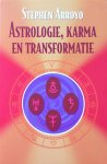 Arroyo, Stephen - Astrologie, karma en transformatie