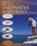 George V. Roberts. - A fly-Fishers Guide to Saltwater Naturals and their Imitation