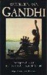 Gandhi, Mohandas K. & Richard ATTENBOROUGH, - Woorden van Gandhi.