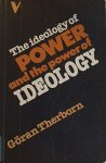 Göran Therborn - THE IDEOLOGY OF POWER AND THE POWER OF IDEOLOGY