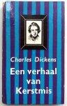 Dickens, Charles - Een verhaal van Kerstmis