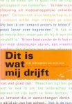 Galenkamp, Henk, Hartger  Wassink (ds1304) - Dit is wat mij drijft - over leidinggeven aan onderwijs