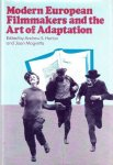 Horton, Andrew S and Joan Magretta (Edited by) - Modern European Filmmakers and the Art of Adaption