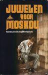 Armstrong Thompson, Anne - JUWELEN VOOR MOSKOU