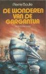 Boulle, Pierre - De wonderen van de Gargantua (le bon Léviathan)