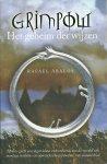 Ábalos, Rafael - Grimpow  - Het geheim der wijzen