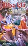 A.C. Bhaktivedanta Swami Prabhupada - Bhakti; the art of eternal love