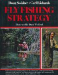 Swisher, David / Richards, Carl - Fly fishing strategy. Innovative and practical techniques for all fly fishermen.