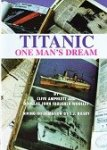 Amphlett and D.J.F. Woolley - Titanic One Mans Dream
