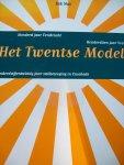 """Dik Nas - """"Het Twentse Model""""  Honderd jaar eendracht - Honderdtien jaar Vooruit - Honderdvijfentwintig jaar Vakbeweging in Enschede"""