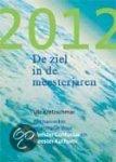 Kretzschmar, Ute - 2012 - De ziel in de meesterjaren / gechannelde informatie door Meester Confucius en Meester Kuthumi