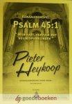 Heykoop, Pieter - Psalm 45: 1 *nieuw* --- Koraalvoorspel: Mijn hart, vervuld met heilbespiegelingen