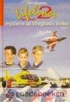 Burghout, Adri - Lifeliner 2 en het mysterie op Vliegbasis Volkel *nieuw* --- Serie Lifeliner 2, deel 4