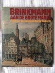 15 auteurs - Brinkmann aan de Grote Markt. 4000 jaar geschiedenis Hartje Haarlem
