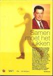 Boeree Ted Fotografie Frank van As en Eric Tappen met Els Gouddriaan en Leendert Jansen - Samen moet het lukken