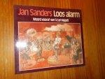 SANDERS, JAN, - Loos alarm.