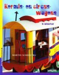 Scherstra; Martin - Circus- en Kermiswagens  in miniatuur