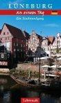 Kogel, Kristina - Lüneburg an einem Tag / Ein Stadtrundgang