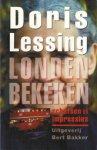 Lessing, Doris - Londen bekeken. Schetsen en impressies