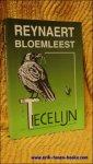 Daele, Rik van / Verzandvoort, Erwin / Ryssen, Marcel (red.) - Reynaert bloemleest Tiecelijn. Een selectie van bijdragen uit 5 jaar Tiecelijn
