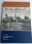 Schaik, R. van (onder redactie van) - Onder vele torens. Een geschiedenis van de gemeente Bedum
