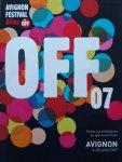"""André Benedetto - Avignon Festival & Cies """"le OFF"""". Toutes les esthétiques du Spectacle Vivant. Avignon 6-28 juillet 2007"""