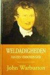 Warburton, John - Weldadigheden van een Verbonds-God *nieuw* --- Een beschrijving van