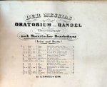 Händel, G.F.: - Der Messias. Oratorium von Händel. Im Clavierauszuge nach der Mozart schen Bearbeitung . (Arien und Duette.). No. 20, 44, 46 u. 47, 51