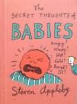 Appleby, Steven - The secret thoughts of babies