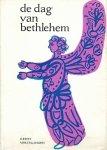 diverse auteurs - De dag van Bethlehem, kerstvertellingen
