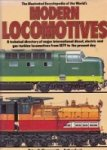 Hollingsworth, B. and A. Cook - The Illustrated Encyclopedia of the Worlds Modern Locomotives