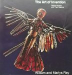 Ray, William. / Ray, Marlys. - The Art of invention. Patent Models and their Makers.
