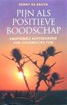 Bruyn, Renny de - Pijn als positieve boodschap; emotionele achtergronden van lichamelijke pijn