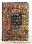 Brown, Peter. - De opkomst van het christendom in Europa. Uit het Engels vertaald door Ruud van der Helm.